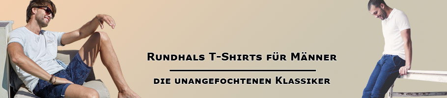 Rundhals T-Shirts die unangefochtenen Klassiker